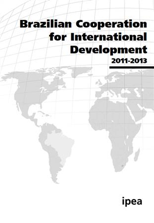 Brazilian Cooperation for International Development 2011-2013