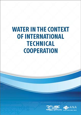ANA - Water in the Context of International Technical Cooperation